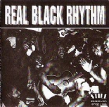 REAL BLACK RHYTHM CD - GREAT COMPILATION 50s/60s BLACK ROCKERS & R&B